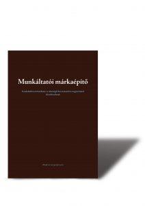 Munkáltatói márkaépítő kézikönyv